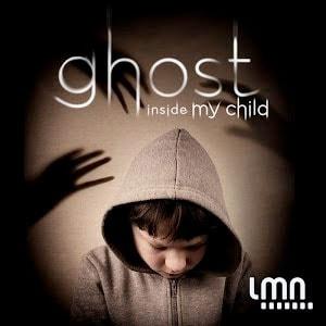 Ghost Inside My Child