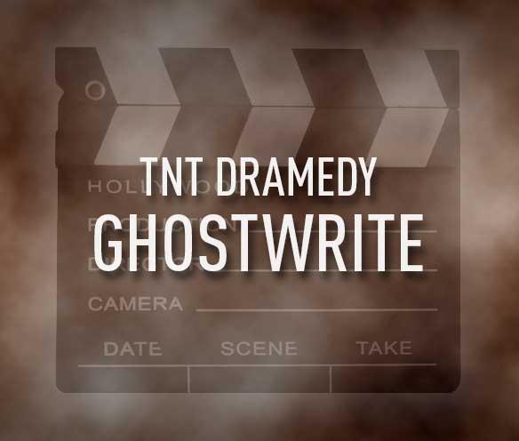 TNT Dramedy Ghostwrite